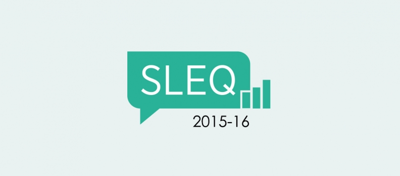 2015-16 STUDENT LEARNING EXPERIENCE QUESTIONNAIRE (SLEQ) IS CLOSED NOW